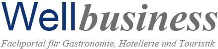 WELLBUSINESS Fachportal für Gastronomie, Hotellerie und Touristik